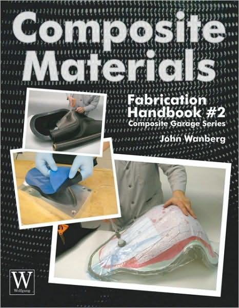 Composite Materials: Fabrication Handbook #2